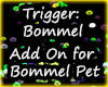 Add On For Bommel Pet