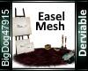 [BD]Easel Mesh