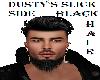 DUSTY SLICK SIDE BLKHAIR