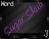 † Sugar Skull Neon