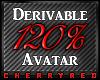 120% Avatar Derive