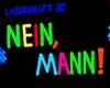 LaserKraft 3D_Nein Mann