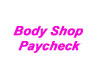 bodyshop paycheck