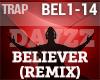 Trap - Believer