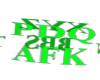[AFK]Green AFK Sign