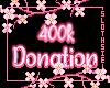 🦥400k DonationSupport