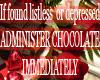 Administer Chocolate