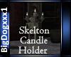 [BD]SkeltonCandleHolder