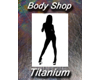 Body Shop VIP Titanium