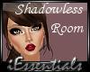 [iEs]Shadowless {Rose}
