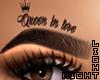 !N Queen in love Brows