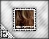 [E] Brunette Stamp