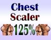 Chest Scaler 125%