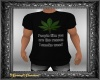 Weed Quote Tshirt Blk