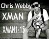CHRIS WEBBY XMAN