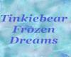 Tinkiebears Frozen Dream