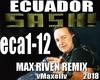 SASH -Ecuador remix 2018