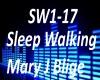 B.F Sleep Walking Mary J