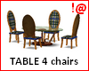 !@ Table + 4 chairs