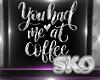 *SK* Coffee Frame