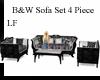 LF B&W 4 Pc Sofa Set