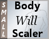 Body Scaler Will S