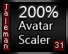 200% [M] Avatar Scaler