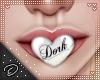!D! Dork Mouth White