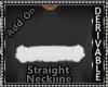 Fur Straight Neckline