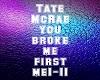 Tate McRae  you broke me