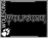 WS ~ Wolfsong Wallsign
