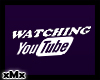 Watching Youtube Sign W
