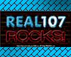 H- Real 107 Radio Sign