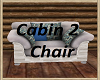 Cabin 2 Chair