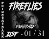 FIREFLIES DEATHSTEPS