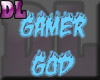 DL: Gamer God