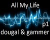 all my life p1