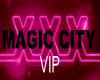 Magic City Wristband VIP