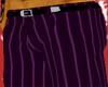 *E* Purple Pin Pants