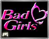 Bad Girls Neon