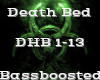 Death Bed -Bassboosted-