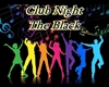 Club Night The Black