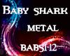 Baby shark (metal)