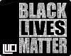 !L! Black lives Matter