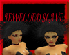 [FCS] Jewelled Slave