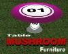 Mushroom Table *MESH