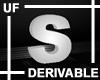 UF Derivable Letter S