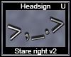 Stare Right v2 > ,_.>