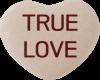 True Love Candy Heart