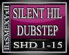 SILENT HILL DUBSTEP